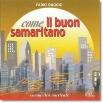 Inno all'amore - Come il buon samaritano - F. Baggio