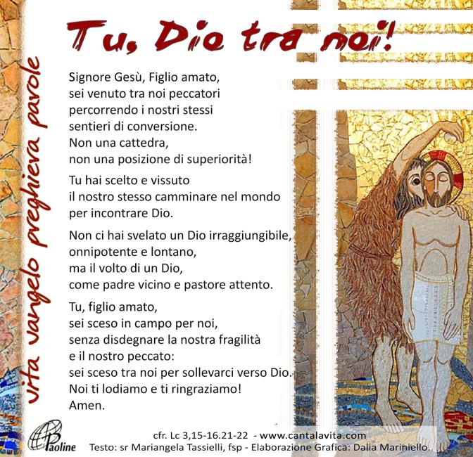 Tra noi peccatori – Buona domenica! – Battesimo del Signore – anno C