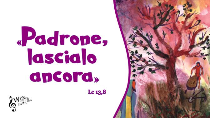Convertirsi! – Buona domenica! – III domenica Quaresima – anno C