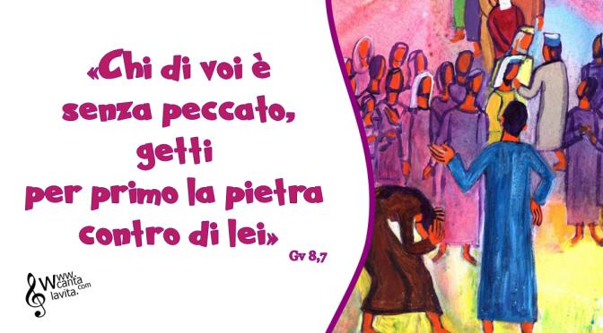 Un insegnamento nuovo – Buona domenica! – V domenica Quaresima – anno C