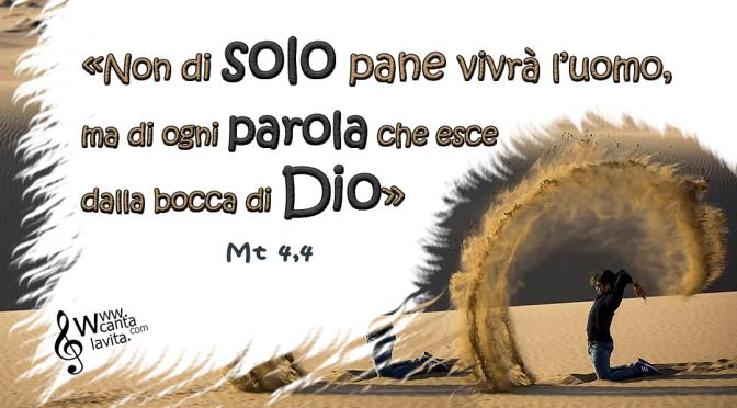 Nel deserto con Dio – BUONA DOMENICA! I DI QUARESIMA – ANNO A