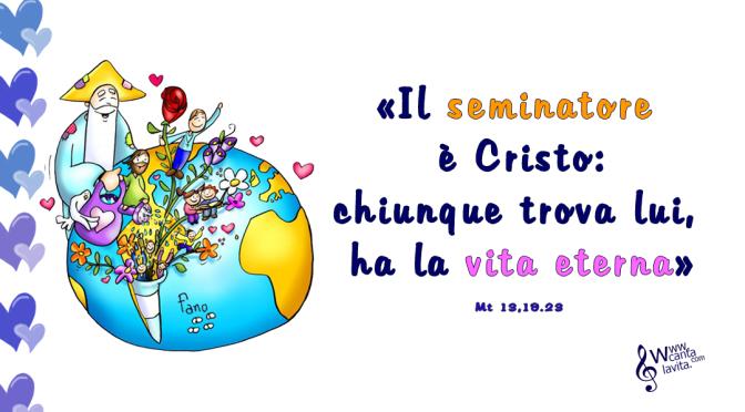 Il seminatore- BUONA DOMENICA! XV Tempo Ordinario – ANNO A